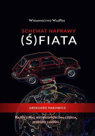 Okładka książki/ebooka Schemat naprawy (Ś)fiata