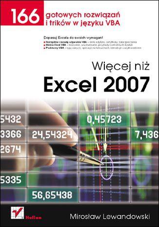 Okładka książki/ebooka Więcej niż Excel 2007. 166 gotowych rozwiązań i trików w języku VBA