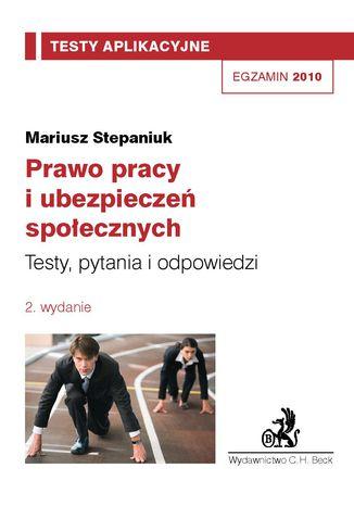 Okładka książki/ebooka Prawo pracy i ubezpieczeń społecznych. Testy, pytania i odpowiedzi Tom 7