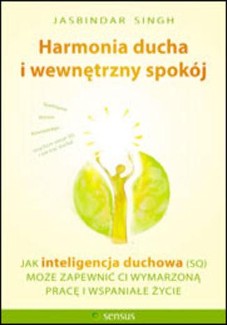 Okładka książki/ebooka Harmonia ducha i wewnętrzny spokój