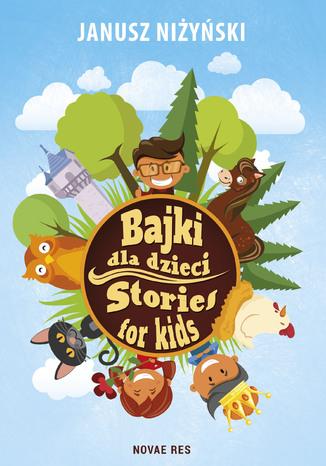 Okładka książki/ebooka Bajki dla dzieci. Stories for kids