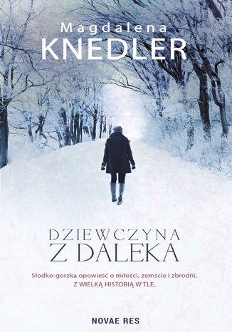 Okładka książki/ebooka Dziewczyna z daleka