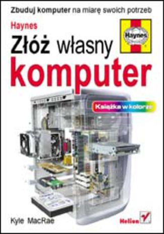 Okładka książki/ebooka Złóż własny komputer