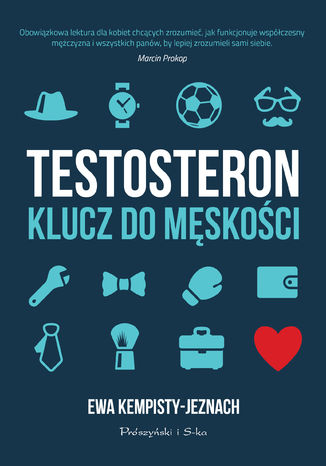 Okładka książki/ebooka Testosteron. Klucz do męskości