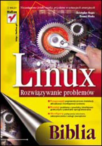 Okładka książki/ebooka Linux. Rozwiązywanie problemów. Biblia