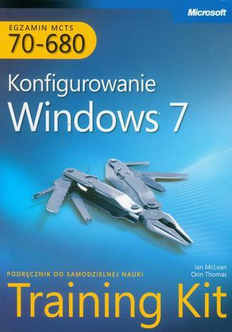 Okładka książki/ebooka MCTS Egzamin 70-680 Konfigurowanie Windows 7