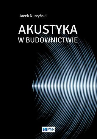 Okładka książki/ebooka Akustyka w budownictwie
