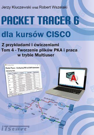 Okładka książki/ebooka Packet Tracer 6 dla kursów CISCO - tom IV