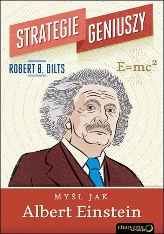 Okładka książki/ebooka Strategie geniuszy. Myśl jak Albert Einstein