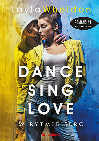 Okładka książki Dance, sing, love. W rytmie serc