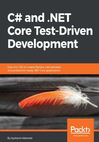 Okładka książki/ebooka C# and .NET Core Test-Driven Development