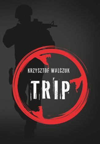 Okładka książki/ebooka Trip