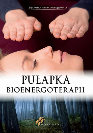 Okładka książki/ebooka Pułapka Bioenergoterapii