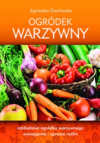 Okładka książki/ebooka Ogródek warzywny