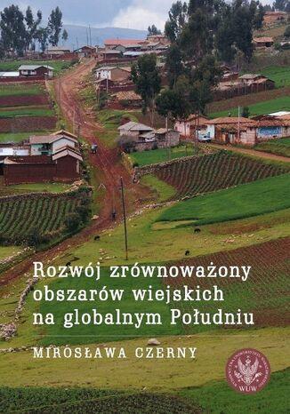 Okładka książki/ebooka Rozwój zrównoważony obszarów wiejskich na globalnym Południu