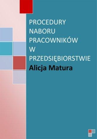 Okładka książki/ebooka Procedury naboru pracowników w przedsiębiorstwie