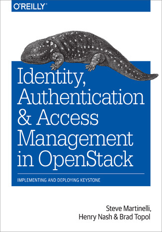 Okładka książki/ebooka Identity, Authentication, and Access Management in OpenStack. Implementing and Deploying Keystone