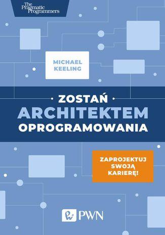 Okładka książki/ebooka Zostań architektem oprogramowania