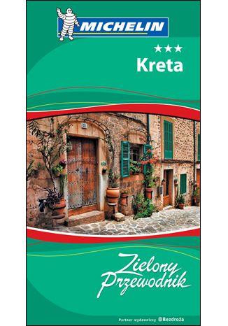 Okładka książki/ebooka Kreta. Zielony Przewodnik. Wydanie 1