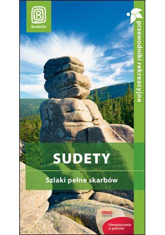 Okładka książki/ebooka Sudety. Szlaki pełne skarbów. Przewodnik rekreacyjny. Wydanie 2