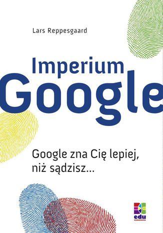 Okładka książki/ebooka Imperium Google