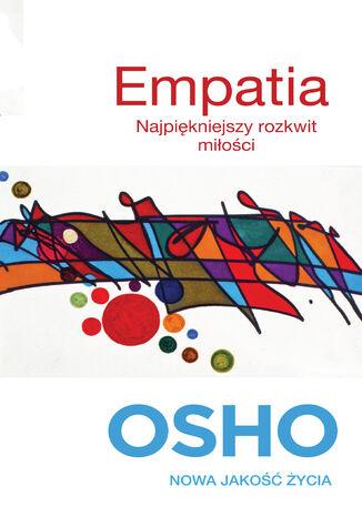 Okładka książki/ebooka Empatia. Najpiękniejszy rozkwit miłości