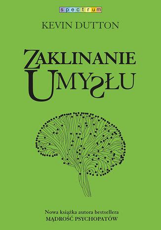Okładka książki/ebooka Zaklinanie umysłu