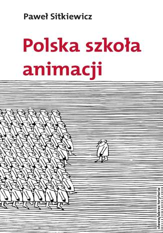 Okładka książki/ebooka Polska szkoła animacji