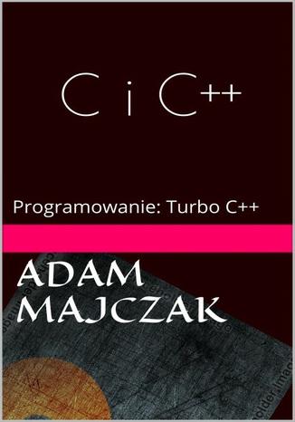 Okładka książki/ebooka C i C++ Część 1