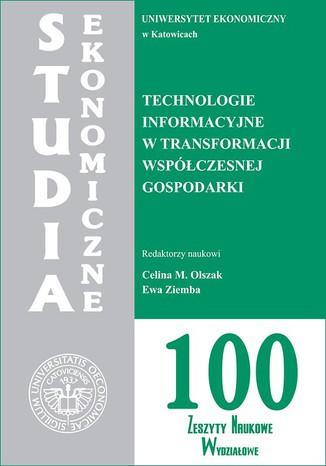 Okładka książki/ebooka Technologie informacyjne w transformacji współczesnej gospodarki. SE 100