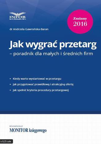 Okładka książki/ebooka Jak wygrać przetarg  poradnik dla małych i średnich firm