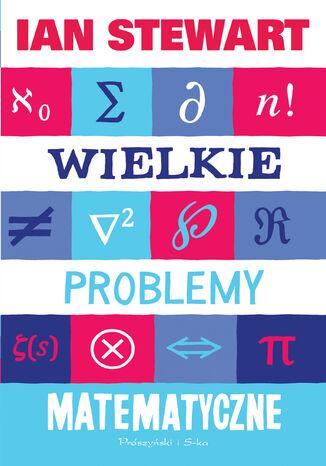 Okładka książki/ebooka Wielkie problemy matematyczne