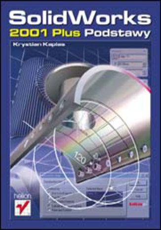 Okładka książki/ebooka SolidWorks 2001 Plus. Podstawy