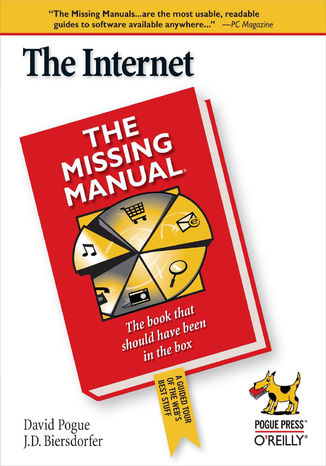 Okładka książki/ebooka The Internet: The Missing Manual. The Missing Manual