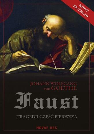 Okładka książki/ebooka Faust. Tragedii część pierwsza