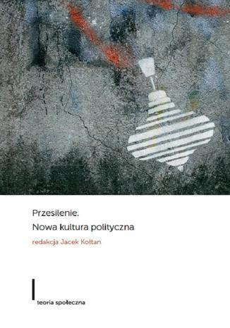 Okładka książki/ebooka Przesilenie Nowa kultura polityczna