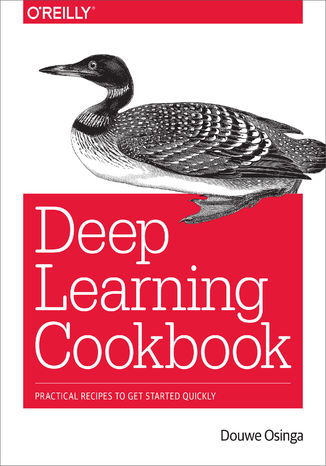 Okładka książki/ebooka Deep Learning Cookbook. Practical Recipes to Get Started Quickly