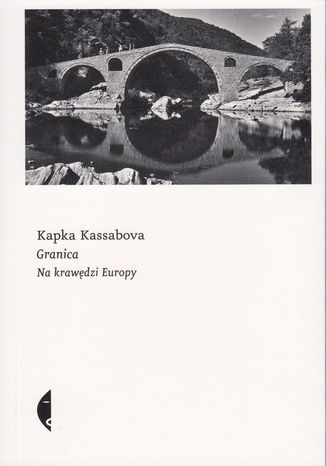 Okładka książki Granica. Na krawędzi Europy