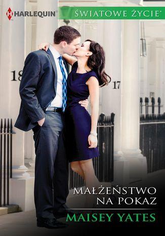Okładka książki Małżeństwo na pokaz