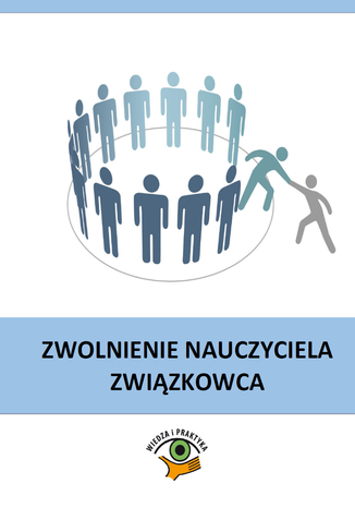 Okładka książki/ebooka Zwolnienie nauczyciela związkowca