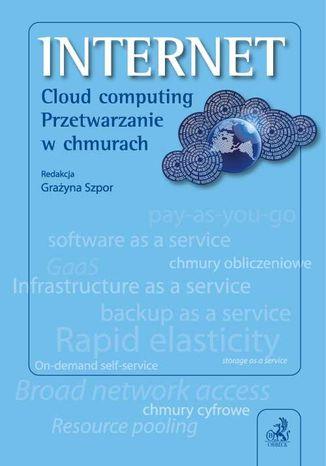 Okładka książki/ebooka Internet. Cloud computing. Przetwarzanie w chmurach