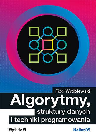Okładka książki/ebooka Algorytmy, struktury danych i techniki programowania. Wydanie VI