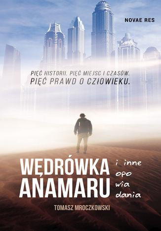 Okładka książki/ebooka Wędrówka Anamaru i inne opowiadania