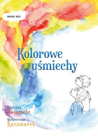 Okładka książki/ebooka Kolorowe uśmiechy