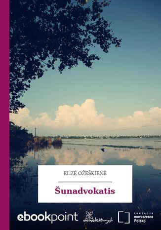 Okładka książki/ebooka Šunadvokatis