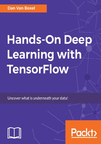Okładka książki/ebooka Hands-On Deep Learning with TensorFlow
