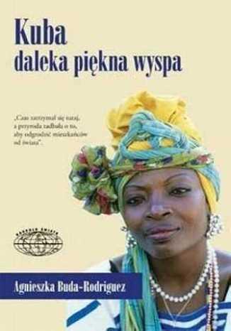 Okładka książki/ebooka Kuba daleka piękna wyspa
