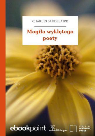 Okładka książki/ebooka Mogiła wyklętego poety