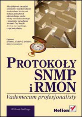 Okładka książki/ebooka Protokoły SNMP i RMON. Vademecum profesjonalisty