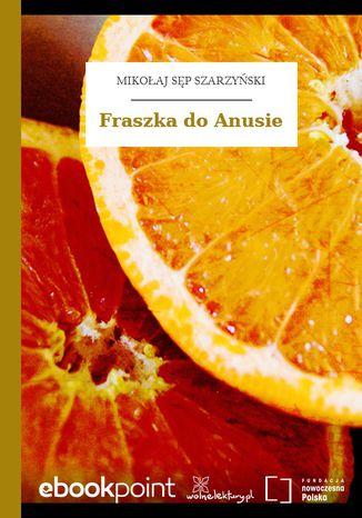 Okładka książki/ebooka Fraszka do Anusie